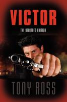 VICTOR: The Reloaded Edition by Tony Ross