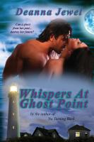 Whispers at Ghost Point by Deanna Jewel