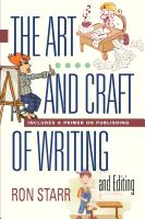 The Art and Craft of Writing and Editing by Ron Starr