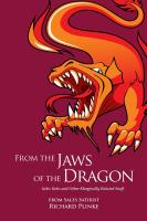 FROM THE JAWS OF THE DRAGON: Sales Tales and Other Marginally Related Stuff by Richard Plinke