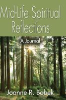 Mid-Life Spiritual Reflections by Joanne R. Bobek