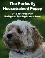 The Perfectly Housetrained Puppy by Valerie Mills