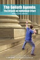 THE GOLIATH AGENDA: The Attack on Individual Effort by Steve Belonger