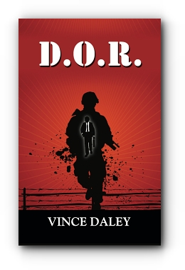 D.O.R. - A Memoir by Vince Daley