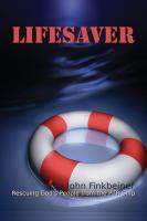 LIFESAVER: Rescuing God's People from the PTR Ship by John Finkbeiner