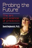 PROBING THE FUTURE: The Art and Science of Prediction cover