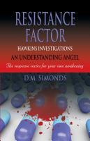 Hawkins Investigations - Resistance Factor by D.M. Simonds
