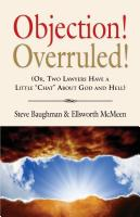 "OBJECTION! OVERRULED! (Or, Two Lawyers Have a Little ""Chat"" about God and Hell) cover"