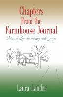 Chapters From the Farmhouse Journal, Tales of Synchronicity and Grace cover