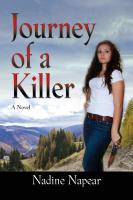 Journey of a Killer by Nadine Napear
