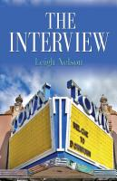 The Interview by LEIGH NELSON
