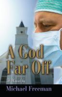 A God Far Off by Michael Freeman