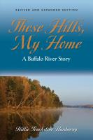 THESE HILLS, MY HOME: A Buffalo River Story by Billie Touchstone Hardaway
