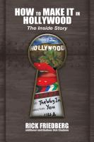 HOW TO MAKE IT IN HOLLYWOOD: The Inside Story cover