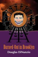Burned-Out in Brooklyn: An Eddie Lombardi Mystery by Douglas DiNunzio