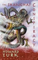 The Shanghai Conspiracy by Howard Turk
