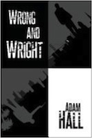 Wrong and Wright by Adam Hall