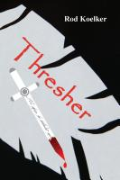 Thresher by Rod Koelker
