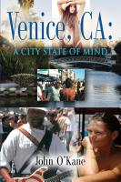 Venice, CA: A City State of Mind by John O'Kane