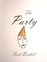 The Party by Fred Beshid