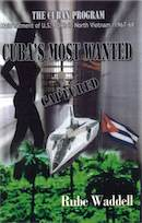 Cuba's Most Wanted by Rube Waddell
