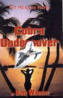 Cobra Undercover by Rube Waddell