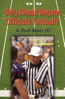 WHY WOULD ANYONE OFFICIATE FOOTBALL? by Ford Sasser