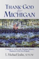 Thank God for Michigan by J. Michael Joslin