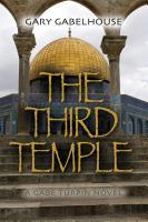 The Third Temple by Gary Gabelhouse