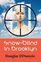 Snow-Blind in Brooklyn: An Eddie Lombardi Mystery by Douglas DiNunzio