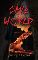 Cave World by Kerry Burns