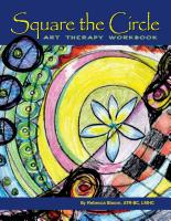 Square the Circle: Art Therapy Workbook by Rebecca Bloom