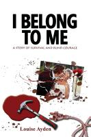 I Belong To Me by Louise Ayden