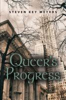Queer's Progress by Steven Key Meyers