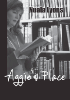 AGGIE'S PLACE by Nuala Lyons