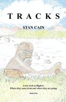 Tracks: Part 1 - The Beginning (in Search of Bigfoot) by Stan Cain