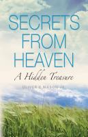 Secrets From Heaven: A Hidden Treasure by Oliver Mason