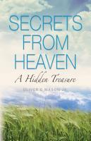 Secrets From Heaven: A Hidden Treasure by Oliver Mason