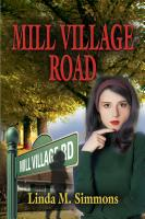 Mill Village Road by Linda M. Simmons