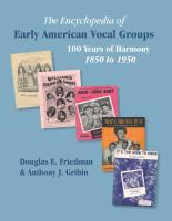 The Encyclopedia of Early American Vocal Groups by Douglas E. Friedman and Anthony J. Gribin