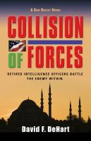 Collision of Forces by David DeHart