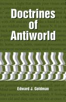 Doctrines of Antiworld by Edward Goldman