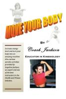 Move Your Body by Coach Jackson, Educator in Kinesiology by Angelina Jackson