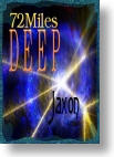 72 Miles Deep by Jaxon