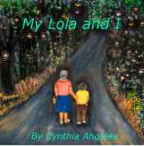 My Lola and I by Cynthia Angeles