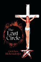 The Last Circle by Gretchen Blickensderfer