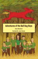 Adventures of the Ball Bug Boys by Karen Blanchard