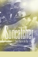 SUNCATCHER: Seven Days in the Sky by Alia Gee