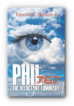 Phil767 The Reluctant Luminary by Edward C. Hanson Jr.