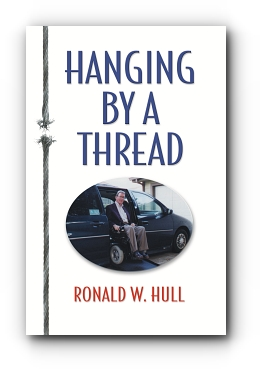 Hanging by  a Thread by Ronald W. Hull